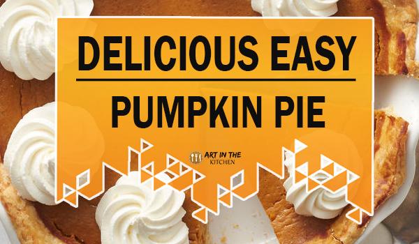 Delicious Easy Pumpkin Pie