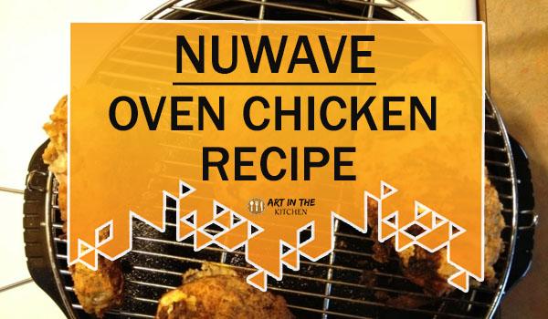 NuWave Oven Chicken Recipe