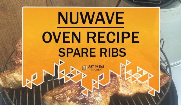 NuWave Oven Recipe Spare Ribs