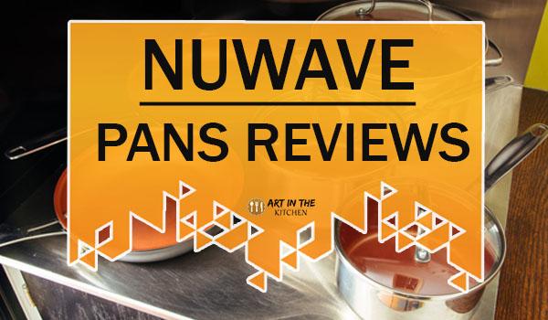 NuWave Pans Reviews