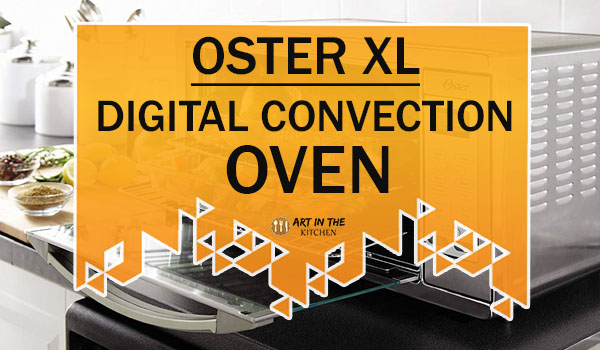 Oster XL Digital Convection Oven