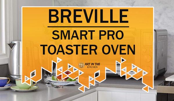 Breville Smart Pro Toaster Oven
