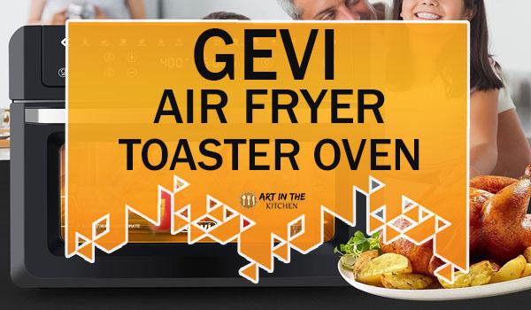 Gevi Air Fryer Toaster Oven